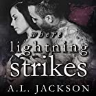 Where Lightning Strikes: Bleeding Stars, Book 3 Audiobook by A .L. Jackson Narrated by Andi Arndt, Sebastian York