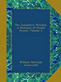 img - for The Lancashire Witches: A Romance of Pendle Forest, Volume 2 (German Edition) book / textbook / text book
