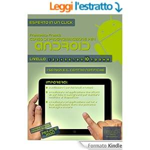 Corso di programmazione per Android. Livello 10 (Esperto in un click Vol. 49)