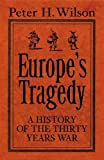 img - for Europe's Tragedy: A History Of The Thirty Years War book / textbook / text book