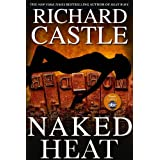 Naked Heat (Nikki Heat Series, Book. 2)by Richard Castle
