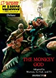 Classics Illustrated Deluxe #12: The Monkey God (Classics Illustrated Deluxe Graphic Novels)
