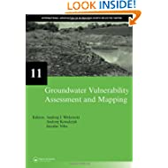 Groundwater Vulnerability Assessment and Mapping: IAH-Selected Papers, volume 11 (IAH - Selected Papers on Hydrogeology...