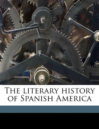 The literary history of Spanish America
