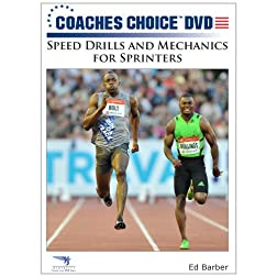 Speed Drills and Mechanics for Sprinters