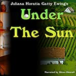 Under the Sun | Juliana Horatia Gatty Ewing