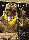 echange, troc BOUTEILLER/DUPUIS - Airborne 44 : les paras du D-Day en figurines 12 pouces