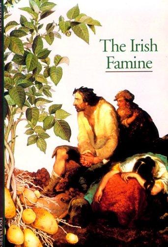 The Irish Famine (Abrams Discoveries) PDF