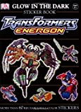 Transformers Energon Glow-in-the-dark Sticker Book (Ultimate Sticker Books)