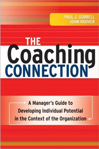 The Coaching Connection: A Manager's Guide to 
