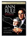 Ann Rules And Never Let Her Go