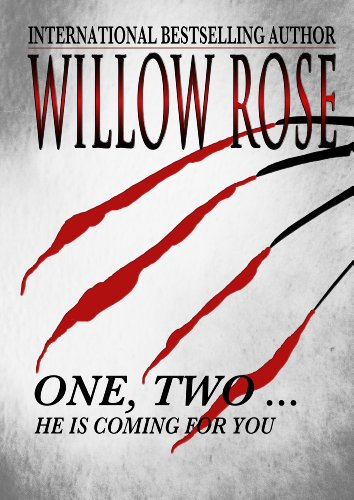 One, Two ... He is coming for you (Rebekka Franck #1)
