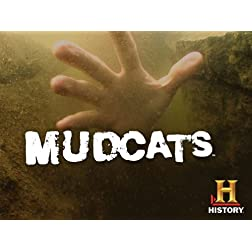 Mudcats Season 1