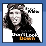 Shaun White: Don't Look Down (Music From The Film)