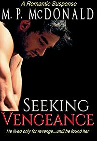 (FREE on 11/25) Seeking Vengeance: by M.P. McDonald - http://eBooksHabit.com