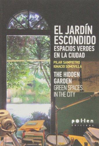 el-jardin-escondido-espacios-verdes-en-la-ciudad-the-hidden-garden-green-spaces-in-the-city-producci