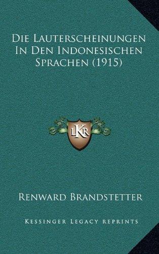 Die Lauterscheinungen in Den Indonesischen Sprachen (1915)