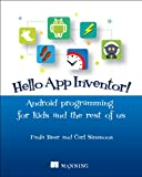 img - for Hello App Inventor!: Android programming for kids and the rest of us book / textbook / text book