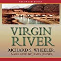 Virgin River: A Barnaby Skye Novel Audiobook by Richard Wheeler Narrated by James Jenner