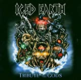 Iced Earth Tribute to the Gods
