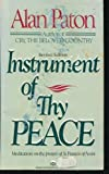 Instrument of Thy Peace: Meditations Prompted by the Prayer of St Francis of Assisi.