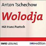 Wolodja | Anton Tschechow