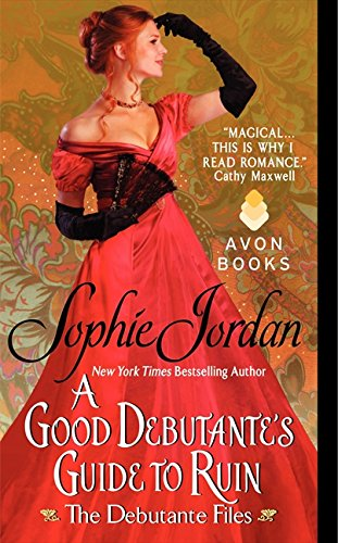 Image of A Good Debutante's Guide to Ruin (The Debutante Files)