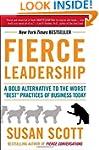 Fierce Leadership: A Bold Alternative...