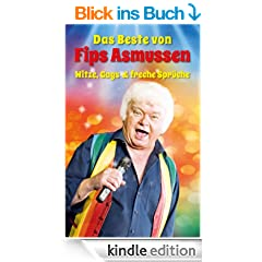 Das Beste von Fips Asmussen: Witze, Gags & freche Spr�che