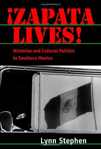 Zapata Lives!: Histories and Cultural Politics in...