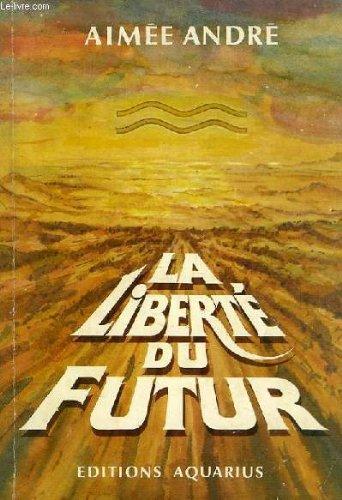 La liberté du futur