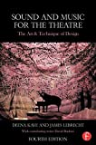 img - for Sound and Music for the Theatre: The Art & Technique of Design book / textbook / text book