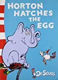 Horton Hatches the Egg: Yellow Back Book Dr. Seuss