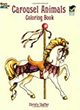 img - for Carousel Animals Coloring Book (Dover Coloring Books) book / textbook / text book
