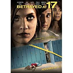 Betrayed at 17