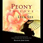 Peony in Love: A Novel | Lisa See