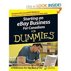 Starting an eBay Business For Canadians For Dummies (For Dummies (Computers)) Marsha Collier and Bill Summers
