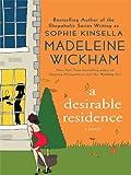A Desirable Residence (Wheeler Hardcover) Madeleine Wickham