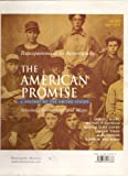 Transparencies to Accompany THE AMERICAN PROMISE: A History of the United States, Selected Illustrations and Maps (The AmericanPromise) (0312417373) by James L Roark