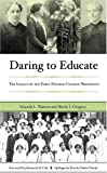 img - for Daring to Educate: The Legacy of the Early Spelman College Presidents by Yolanda L. Watson (2005-06-29) book / textbook / text book