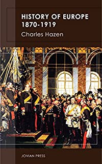 History Of Europe 1870-1919 by Charles Hazen ebook deal