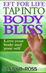 Tap into Body Bliss: Tapping Affirmat...