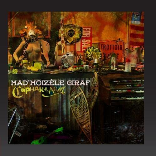 Mad'moizèle Giraf - Capharnaüm