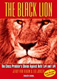 Jerry Van Rekon The Black Lion: The Chess Predator's Choice Against Both 1.e4 and 1.d4