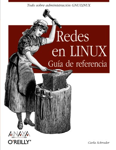 Redes en Linux / Linux Networking Cookbook: Guía de referencia / Reference Guide