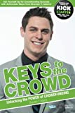 img - for Keys to the Crowd: Unlocking the Power of Crowdfunding book / textbook / text book
