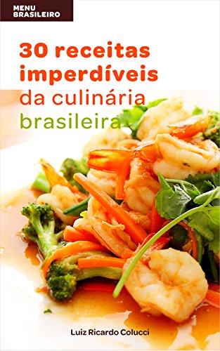 menu-brasileiro-30-receitas-imperdiveis-da-culinaria-brasileira-portuguese-edition