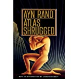Atlas Shrugged ~ Ayn Rand