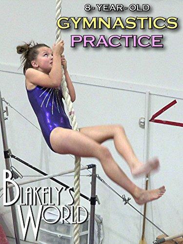 Watch '8-Year-Old Gymnastics Practice' on Amazon Prime