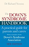 The Down's Syndrome Handbook: A Practical Guide for Parents and Carers